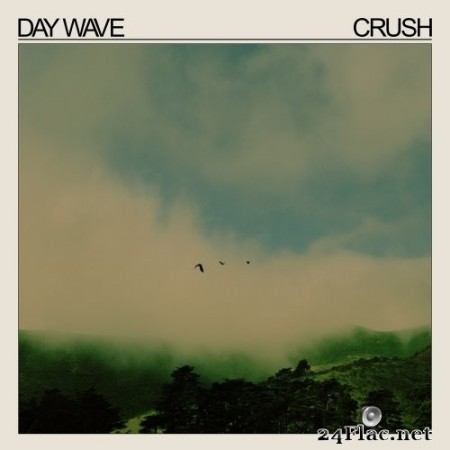 Day Wave - Crush (2020) Hi-Res