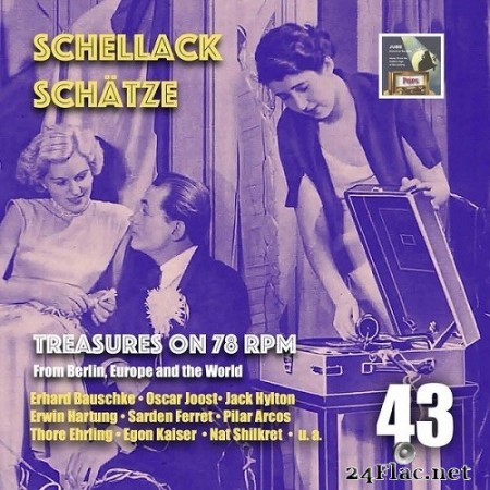 Arthur Freed - Schellack Schätze: Treasures on 78 RPM from Berlin, Europe and the World, Vol. 43 (2020) Hi-Res