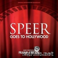 Frank Ilfman - Speer Goes to Hollywood (Original Motion Picture Soundtrack) (2020) FLAC