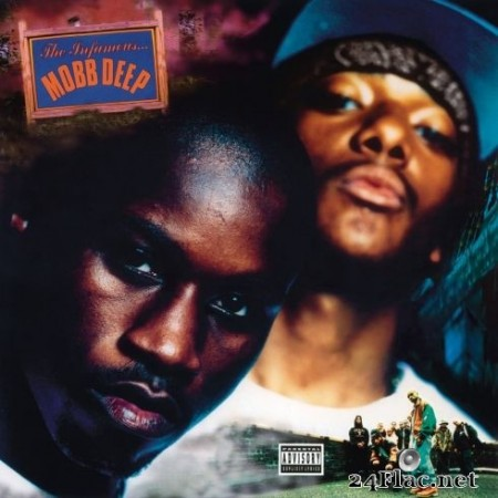 Mobb Deep - The Infamous - 25th Anniversary Expanded Edition (2020) Hi-Res + FLAC