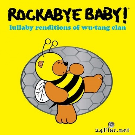 Rockabye Baby! - Lullaby Renditions of Wu-Tang Clan (2020) Hi-Res