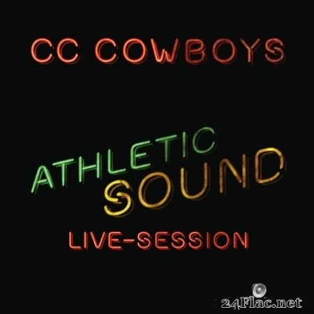CC Cowboys - Athletic Sound Live-Session (2020) Hi-Res