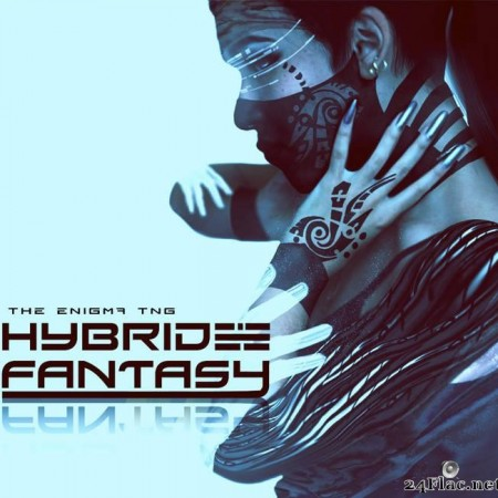 The Enigma TNG - Hybrid Fantasy (2015) [FLAC (tracks)]