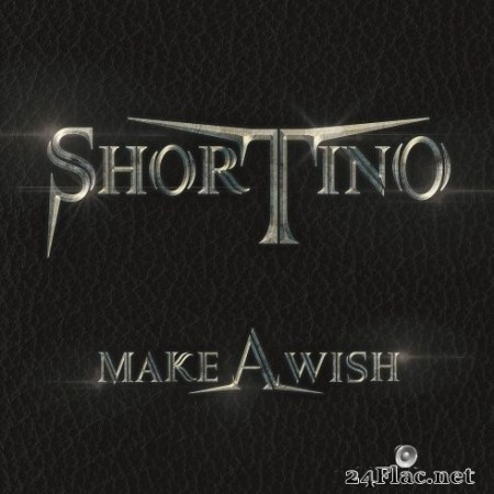 Shortino - Make A Wish (2020) FLAC