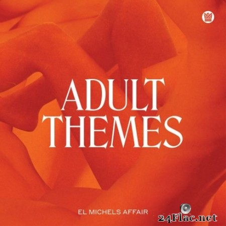 El Michels Affair - Adult Themes (2020) FLAC