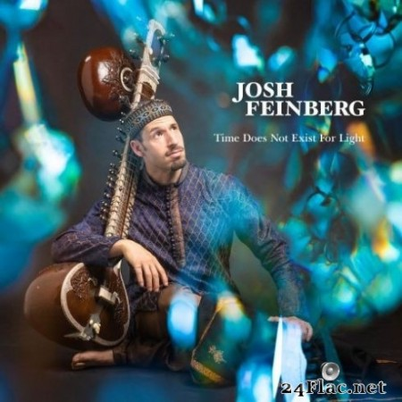 Josh Feinberg - Time Does Not Exist For Light (2020) FLAC