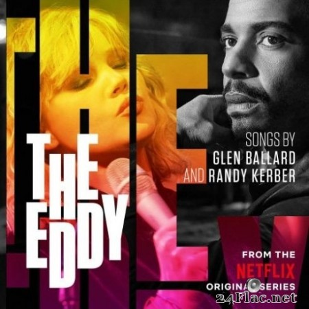 The Eddy - The Eddy (From The Netflix Original Series) (2020) Hi-Res + FLAC