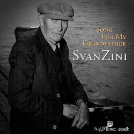 SvanZini - Song for My Grandfather (2020) FLAC
