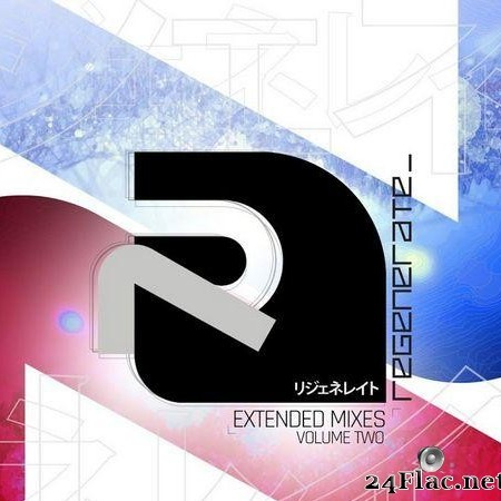 VA - Regenerate (Extended Mixes Volume Two) (2020) [FLAC (tracks)]
