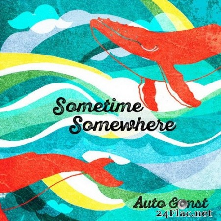 Auto&mst - Sometime Somewhere (2020) Hi-Res
