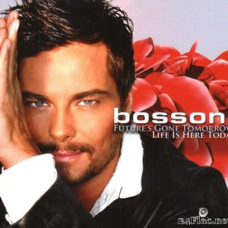 Bosson - Future's Gone Tomorrow - Life Is Here Today (2007) [FLAC (tracks + .cue)]