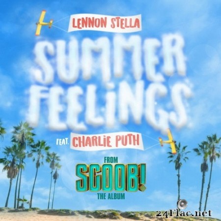 Lennon Stella - Summer Feelings (feat. Charlie Puth) (Single) (2020) Hi-Res