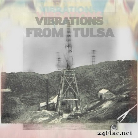VA - Vibrations from Tulsa (2020) Hi-Res