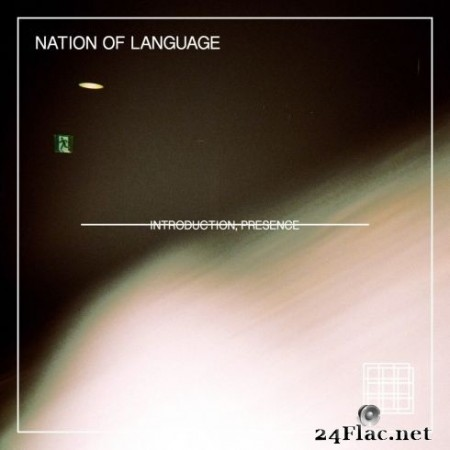 Nation of Language - Introduction, Presence (2020) FLAC