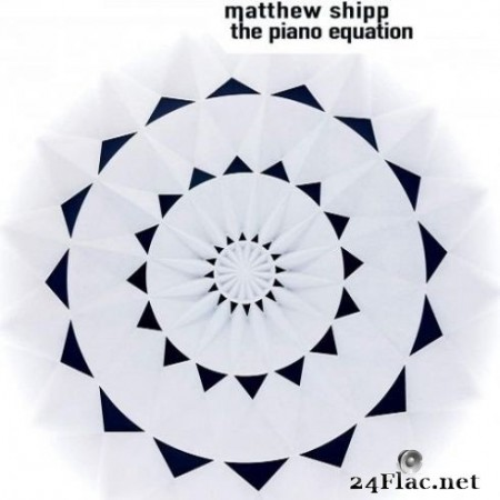 Matthew Shipp - The Piano Equation (2020) FLAC