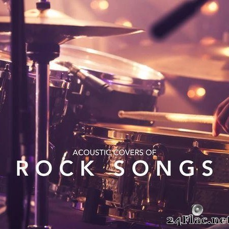 VA - Acoustic Covers of Rock Songs (2017) [FLAC (tracks)]