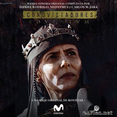 Daniel Rodrigo, Neønymus, Carlos M. Jara - Conquistadores (Original Soundtrack from the TV Series) (2019) Hi-Res