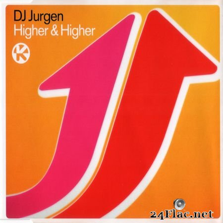 DJ Jurgen - Higher & Higher (2000) FLAC (tracks+.cue)
