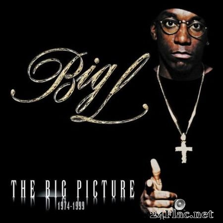 Big L – The Big Picture 1974-1999 (2000) [CD] FLAC