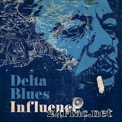 - Delta Blues Influence (2020) FLAC