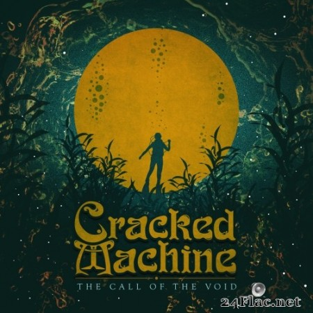Cracked Machine - The Call of the Void (2019) Hi-Res