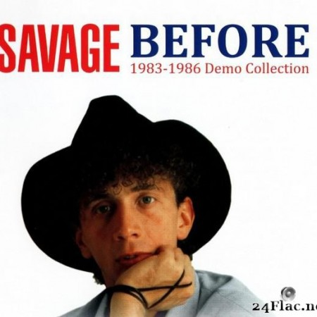Savage - Before (1983 - 1986 Demo Collection) (2020) [FLAC (image + .cue)]