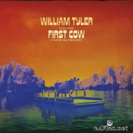 William Tyler - Music from First Cow (2020) Hi-Res
