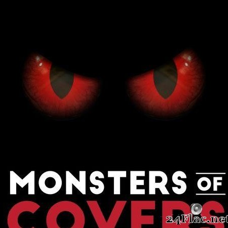 VA - Monsters of Covers (2018) [FLAC (tracks)]