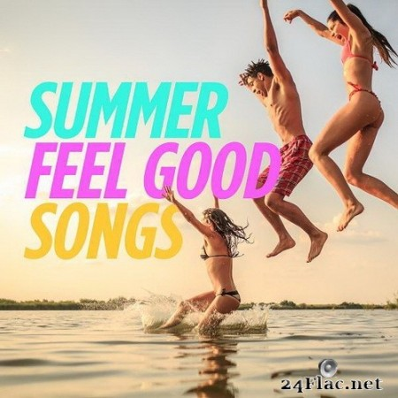 VA - Summer Feel Good Songs (2020) Hi-Res