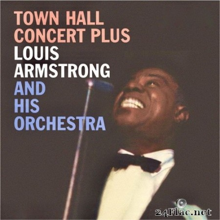 Louis Armstrong & The Dukes Of Dixieland - Town Hall Concert Plus (Remastered) (2020) Hi-Res