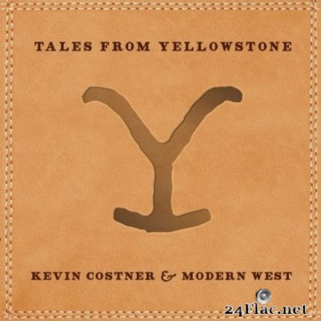 Kevin Costner & Modern West - Tales from Yellowstone (2020) FLAC