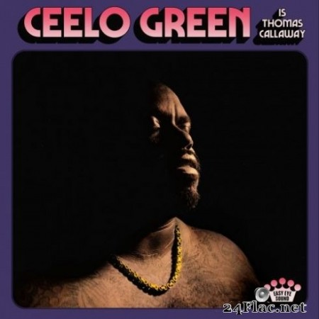 CeeLo Green - CeeLo Green Is Thomas Callaway (2020) FLAC
