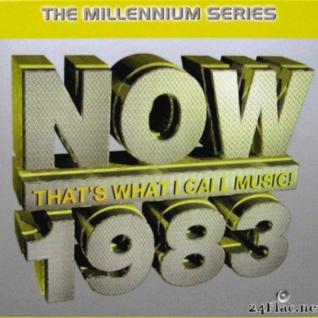 VA - Now That's What I Call Music! 1983: The Millennium Series (1999) [FLAC (tracks + .cue)]