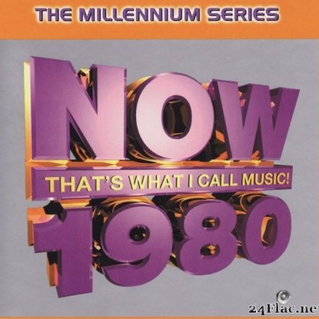VA - Now That's What I Call Music! 1980: The Millennium Series (1999) [FLAC (tracks + .cue)]