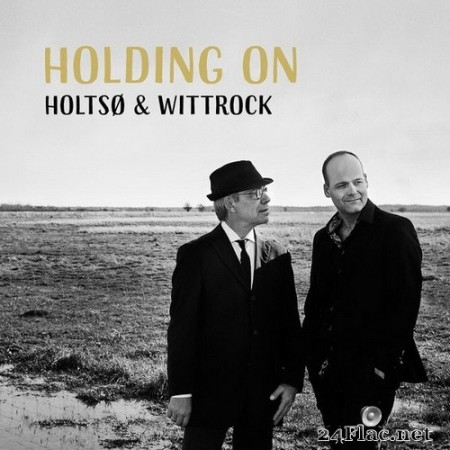 Holtsø & Wittrock - Holding On (2020) Hi-Res