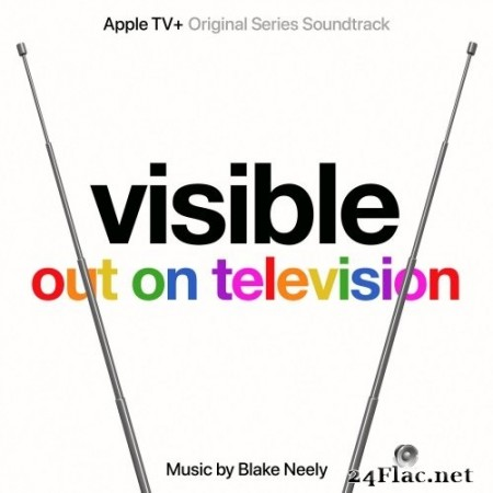 Blake Neely - Visible: Out On Television (Apple TV+ Original Series Soundtrack) (2020) Hi-Res