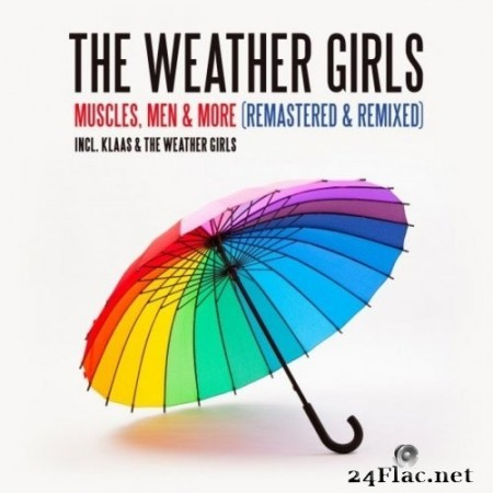 The Weather Girls - Muscles, Men & More (Remastered & Remixed) (2020) Hi-Res