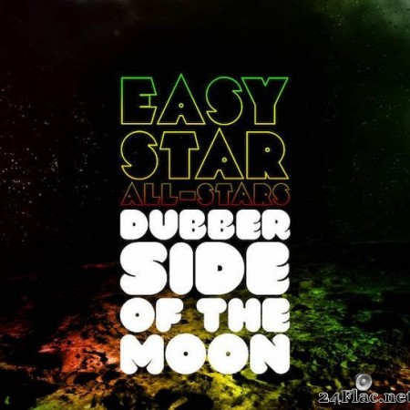 Easy Star All-Stars - Dubber Side of the Moon (2010) [FLAC (tracks)]