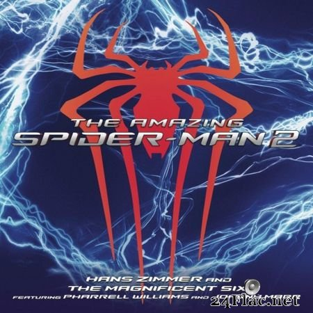 Hans Zimmer, The Magnificent Six, Pharrell Williams, Johnny Marr & VA - The Amazing Spider-Man 2 [Deluxe Edition] (2014) FLAC (tracks)