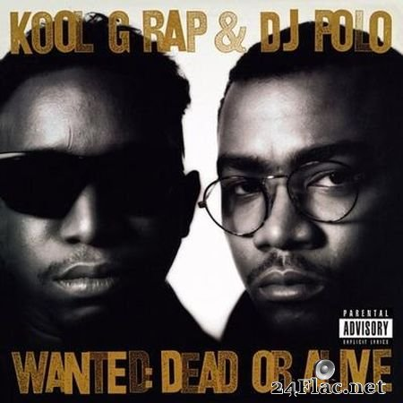 Kool G Rap & DJ Polo - Wanted: Dead or Alive (1990) FLAC