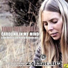 Joni Mitchell - Carolina In My Mind (Live) (2020) FLAC