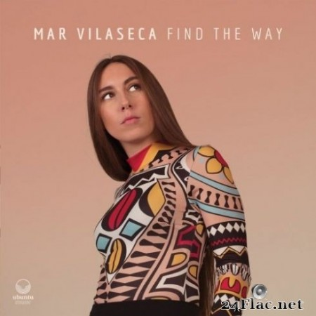 Mar Vilaseca - Find the Way (2020) FLAC