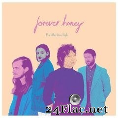 Forever Honey - Pre-Mortem High (2020) FLAC