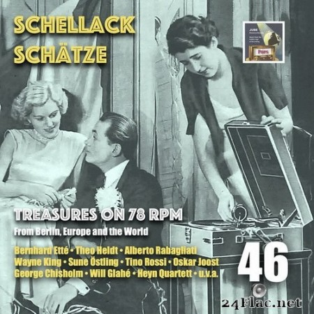 M.C. Kruger - Schellack Schätze: Treasures on 78 rpm from Berlin, Europe and the World, Vol. 46 (2020) Hi-Res