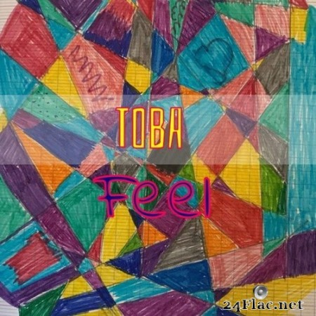 Toba - Feel (Bonus Track Edition) (2020) Hi-Res