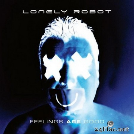 Lonely Robot - Feelings Are Good (Bonus Tracks Edition) (2020) FLAC