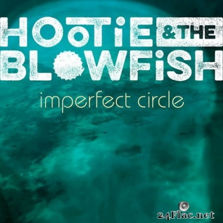 Hootie & The Blowfish - Imperfect Circle (Deluxe Edition) (2020) Hi-Res