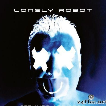 Lonely Robot - Feelings Are Good (Bonus Tracks Edition) (2020) [FLAC (tracks)]