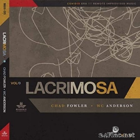 WC Anderson & Chad Fowler - Lacrimosa (2020) FLAC