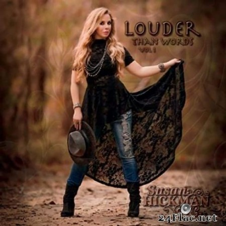 Susan Hickman - Louder Than Words, Vol. 1 (2020) FLAC